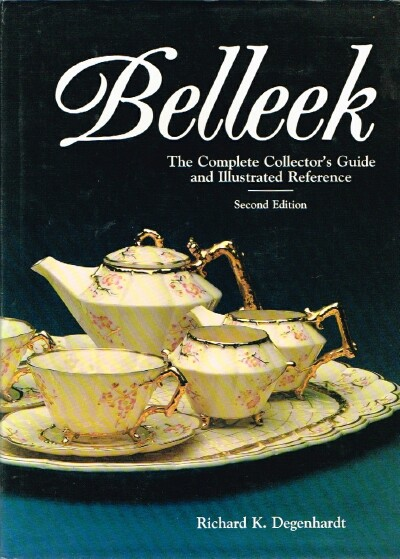 Image for Belleek:  The Complete Collector's Guide and Illustrated Reference