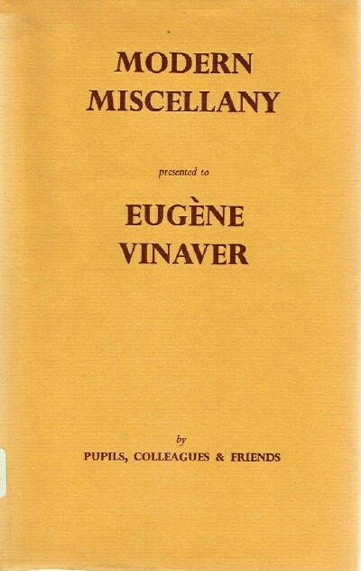 Image for Modern Miscellany Presented to Eugene Vinaver by Pupils, Colleagues and Friends