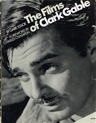 Image for The Films of Clark Gable