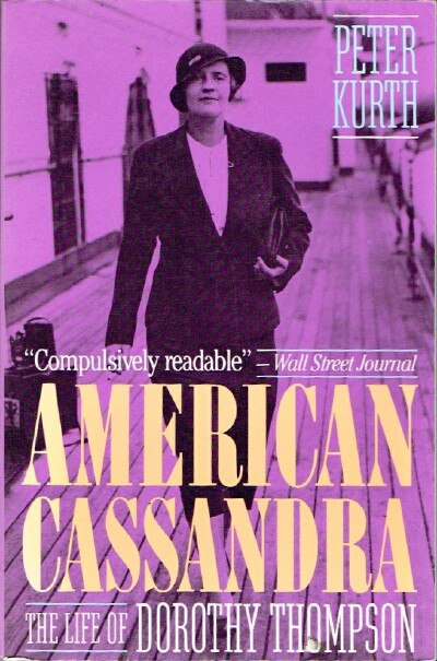 Image for American Cassandra The Life of Dorothy Thompson