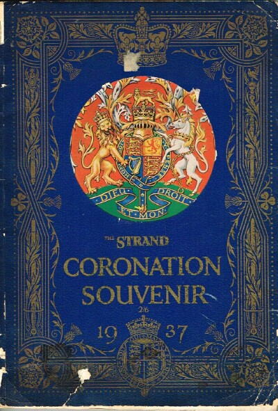 Image for The Coronation of Their Most Gracious Magesties King George VI and Queen Elizabeth The Strand Coronation Souvenir