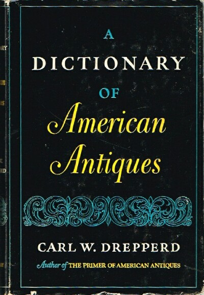 Image for A Dictionary of American Antiques