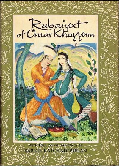 Image for The Rubaiyat of Omar Khayyam With Paintings and Decorations by Sarkis Katchadourian