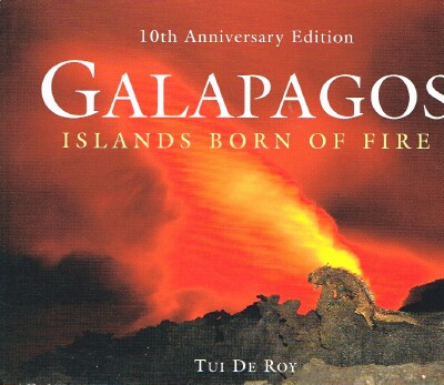 Image for Galapagos: Islands Born of Fire: 10th Anniversary Edition