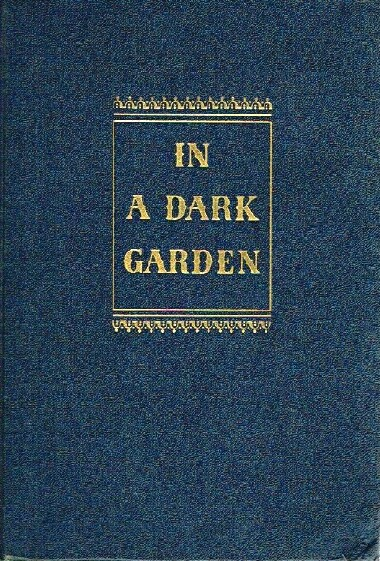 Image for IN A DARK GARDEN