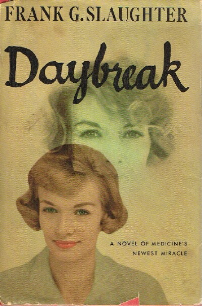 Image for Daybreak: A Novel of Medicine's Newest Miracle
