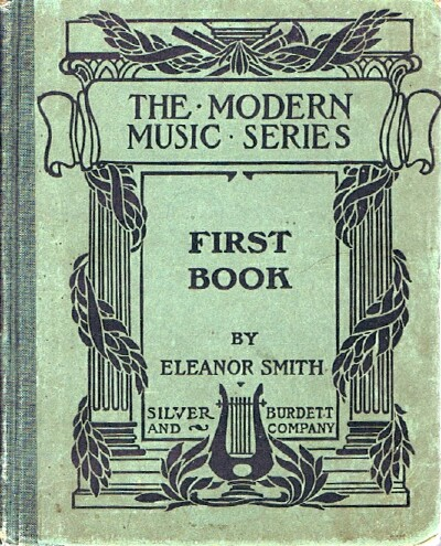 Image for A First Book in Vocal Music Wherein the Study of Musical Structure is Pursued Through the Consideration of Complete Melodic Forms and Practice Based on Exercises Related to Them