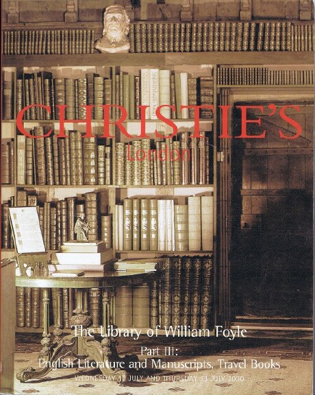 Image for THE LIBRARY OF WILLIAM FOYLE - PART III: ENGLISH LITERATURE AND MANUSCRIPTS, TRAVEL BOOKS (London, July 12 & 13, 2000)