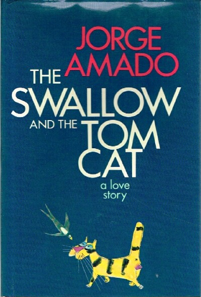 Image for The Swallow and the Tom Cat:  A Love Story