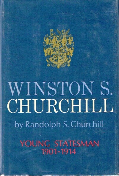 Image for Winston S. Churchill: Volume II, 1901 - 1914: Young Statesman