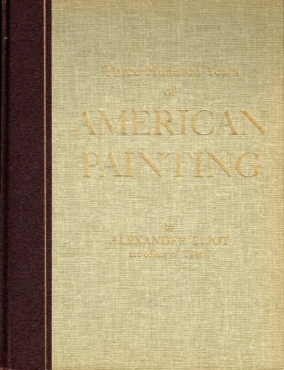 Image for Three Hundred Years of American Painting