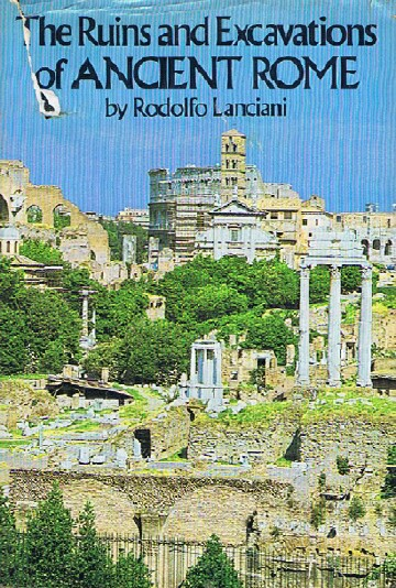 Image for The Ruins and Excavations of Ancient Rome