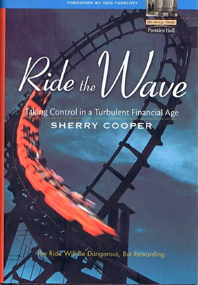 Image for Ride the Wave Taking Control in a Turbulent Financial Age