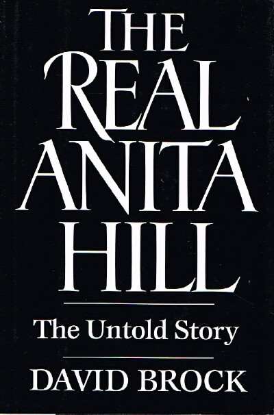 Image for The Real Anita Hill: The Untold Story