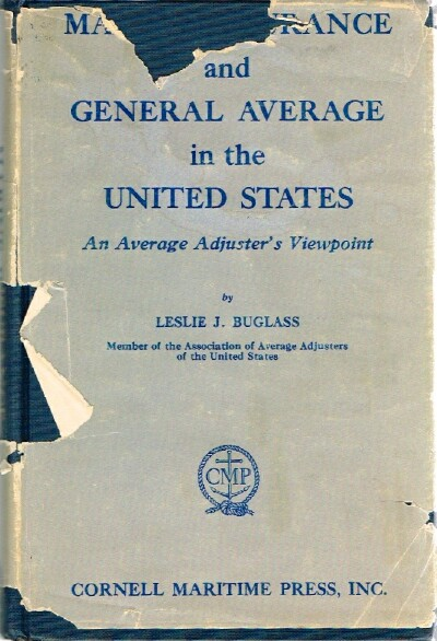 Image for Marine Insurance and General  Average in the United States: An Average Adjuster's Viewpoint