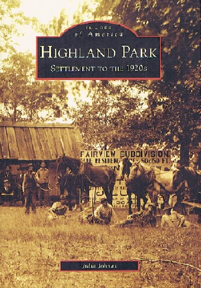 Image for Highland Park: Settlement to the 1920s