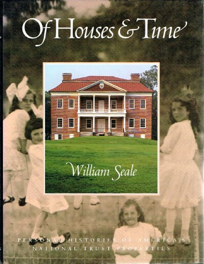 Image for Of Houses & Time: Personal Histories of America's National Trust Properties