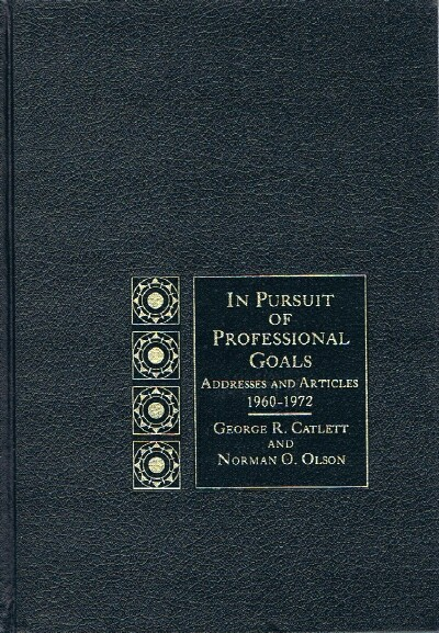 Image for In Pursuit of Professional Goals: Addresses and Articles 1960-1972