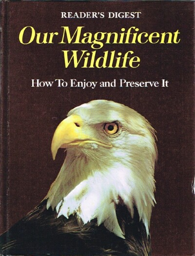 Image for Our Magnificent Wildlife How to Enjoy it and Preserve It