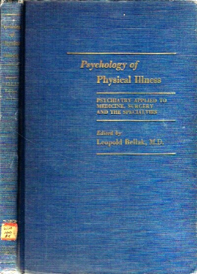 Image for Psychology of Physical Illness Psychiatry Applied to Medicine, Surgery and the Specialties