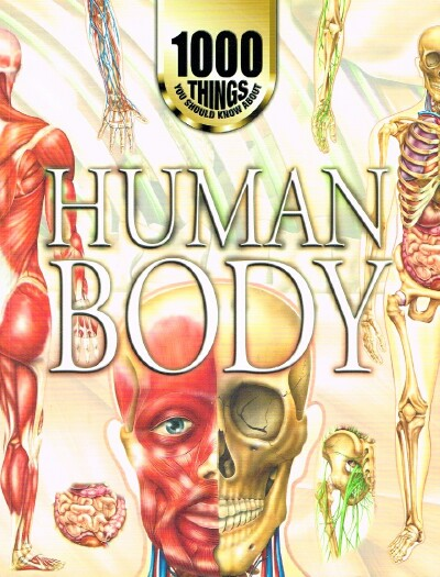 Image for 1000 Things You Should Know About Human Body