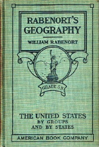 Image for Rabenort's Geography:  The United States By Groups and By States Grade 5B