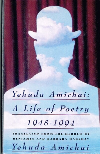 Image for Yehuda Amichai:  A Life of Poetry 1948-1994