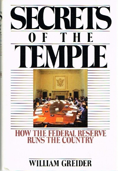 Image for Secrets of the Temple: How the Federal Reserve Runs the Country