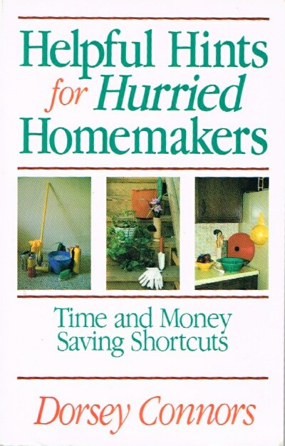 Image for Helpful Hints for Hurried Homemakers Time and Money Saving Shortcuts