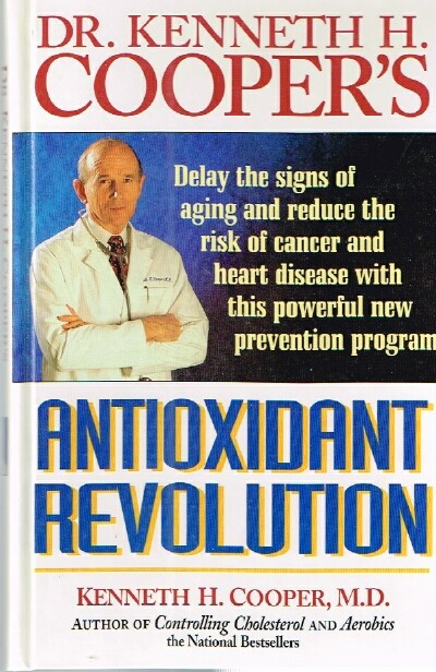 Image for Dr. Kenneth H. Cooper's Antioxidant Revolution