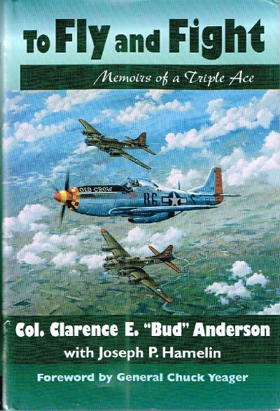 Image for To Fly and Fight Memoirs of a Triple Ace