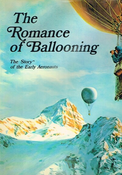 Image for The Romance of Ballooning The Story of the Early Aeronauts