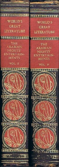 Image for The Arabian Nights' Entertainments: A Selection of the Most Famous and Representative of These Tales from the Plain and Literal Translations (Two Volumes, Complete)
