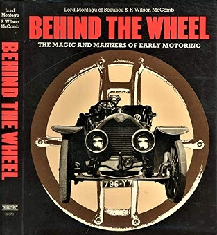 Image for Behind the Wheel: The Magic and Manners of Early Motoring
