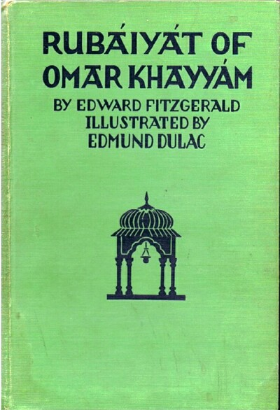 Image for Rubaiyat of Omar Khayyam  First, Second and Fifth Versions