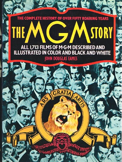 Image for The MGM Story The Complete History of Fifty Roaring Years