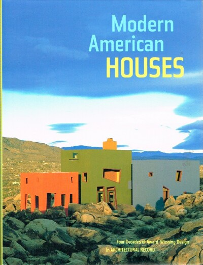 Image for Modern American Houses Four Decades of Award-Winning Design in Architectural Record