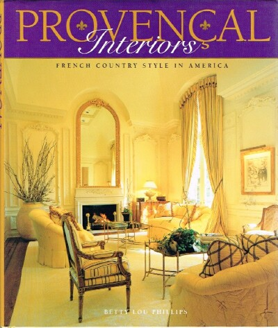 Image for Provencal Interiors French Country Style in America