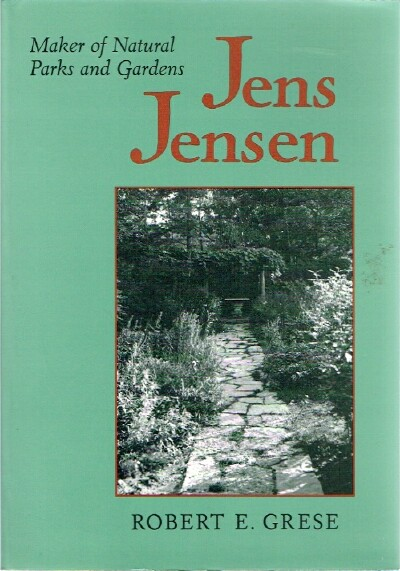 Image for Jens Jensen Maker of Natural Parks and Gardens