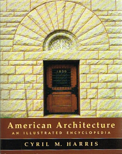 Image for American Architecture An Illustrated Encyclopedia