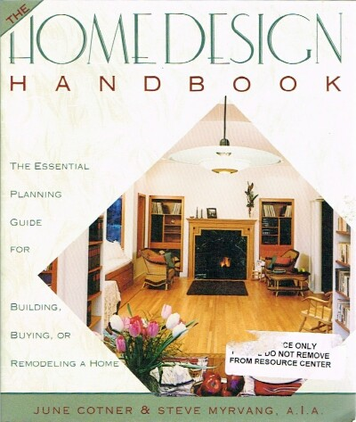 Image for The Home Design Handbook The Essentiel Planning Guide for Building, Buying, or Remodeling a Home
