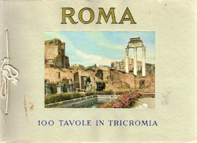 Image for Roma 100 Tavole in Tricromia