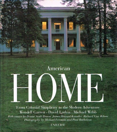 Image for American Home From Colonial Simplicity to the Modern House