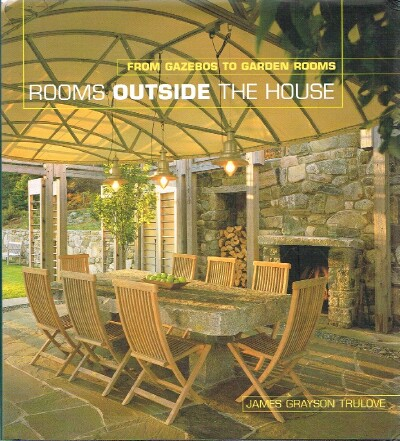 Image for Rooms Outside the House From Gazebos to Garden Rooms