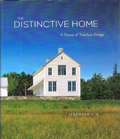 Image for The Distinctive Home A Vision of Timeless Design