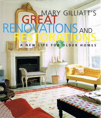 Image for Great Renovations and Restorations A New Life for Older Homes