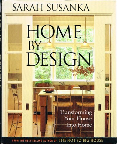Image for Home by Design Transforming your House into a Home