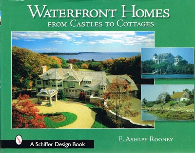 Image for Waterfront Homes From Castles to Cottages