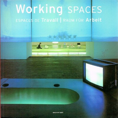 Image for Working Spaces Espaces de Travail