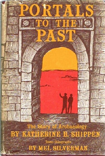 Image for Portals to the Past The Story of Archaeology
